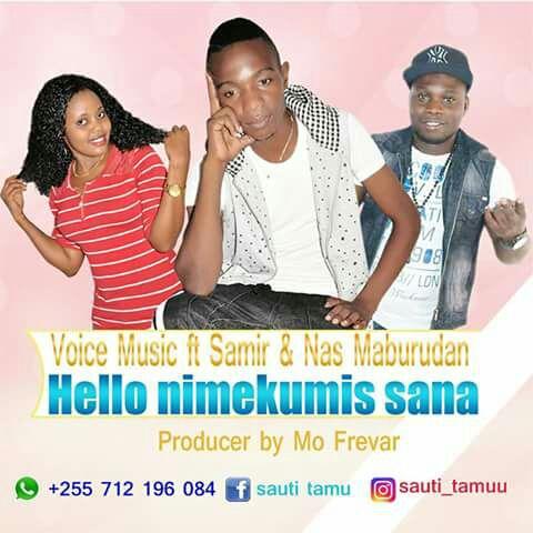 AUDIO | Voice music Ft  Samir & Nas Maburudan - Hello