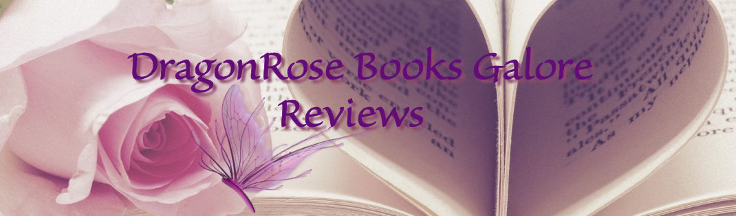 DragonRose Books Galore Reviews