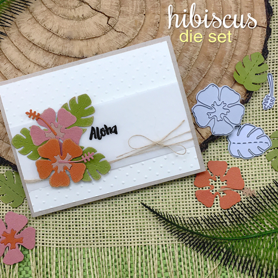 Hibiscus Aloha card by Jennifer Jackson | Hibiscus Die set by Newton's Nook Designs #newtonsnook