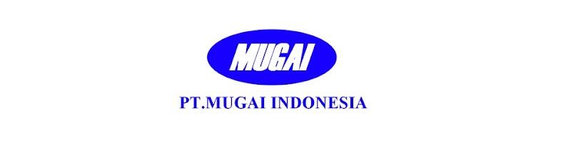 Lowongan Kerja SMK Fresh Graduate PT Mugai Indonesia Karawang November 2018