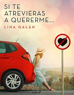 Si te atrevieras a quererme- Lina Galan