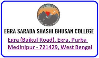 Egra Sarada Shashi Bhusan College, Egra (Bajkul Road), Egra, Purba Medinipur - 721429, West Bengal