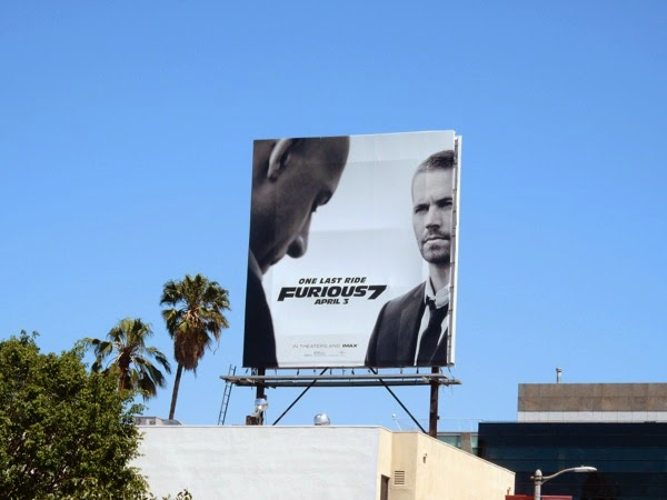 Furious 7 One last ride Paul Walker billboard