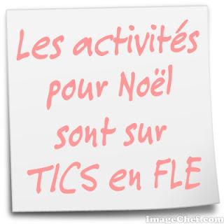 http://ticsenfle.blogspot.com.es/2013/12/noel-quelques-activites.html