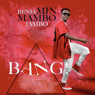 AUDIO |  Benjamin Mambo Jambo & Miikka Mwamba – Bang | Download Mp3