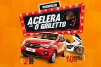 Promoção Acelera para o Griletto acelera.griletto.com.br