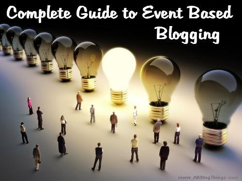 Complete Guide to Event Based Blogging