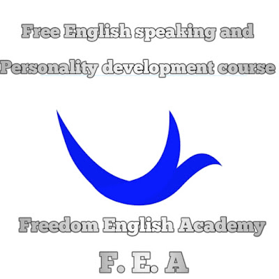 F E A Freedom English Academy Free English speaking and Personality development course