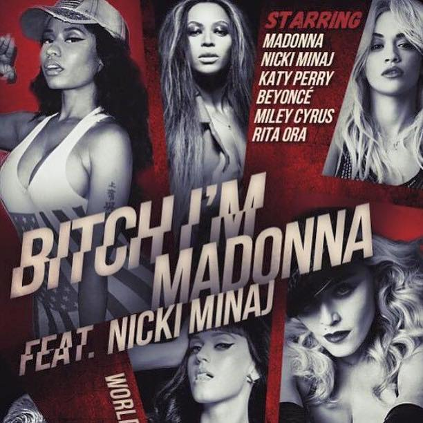 noua melodie a lui Madonna Bitch I'm Madonna featuring Nicki Minaj 2015 videoclip nou oficial Madonna Bitch I'm Madonna si Nicki Minaj single nou 2015 new song fresh video clip nou Madonna Bitch I'm Madonna feat Nicki Minaj ultima piesa a Madonnei noua melodie Madonna cu Nicki Minaj iunie 2015 Madonna Bitch I'm Madonna si Nicki Minaj videoclip nou 2015 cel mai recent cantec al lui Madonna single noua piesa a Madonnei iunie 2015 Madonna Bitch I'm Madonna ft Nicki Minaj cel mai recent single poze 2015 foto cover facebook twitter nou Madonna Bitch I'm Madonna feat Nicki Minaj june 2015