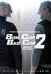 Cảnh Sát Lưu Manh 2 - Bon Cop Bad Cop 2