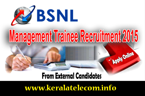 'BSNL Management Trainee Special Recruitment Drive 2015' from External Candidates: Online Registration starts on 16th November 2015