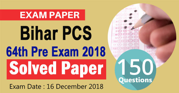Bihar PCS 64th Pre Exam 2018 Solved Paper in Hindi