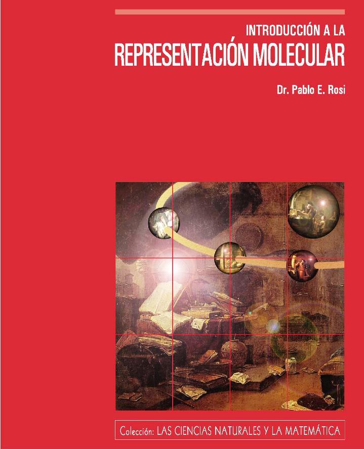 Introducción a la representación molecular – Pablo E. Rosi