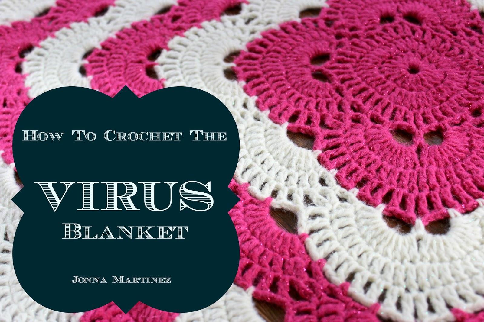 Jonna Martinez: Crochet Virus Blanket Pattern