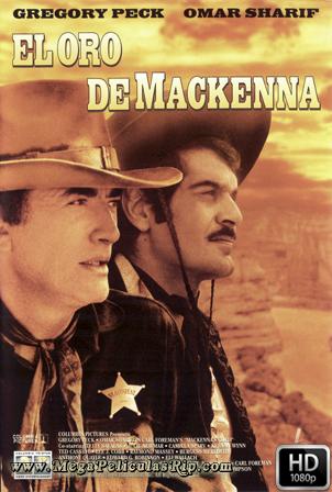 El Oro De Mackenna [1080p] [Castellano-Ingles] [MEGA]