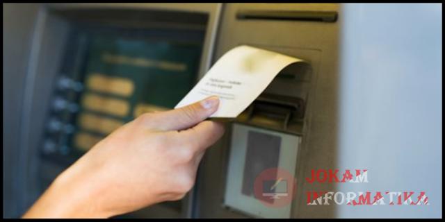 Harus Tau, Inilah Dampak Negatif Membuang Struk Tarik Tunai ATM Di ATM Atau Sembarang Tempat - JOKAM INFORMATIKA