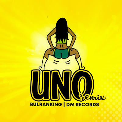 Download Audio | Bulranking - Uno (Remix)