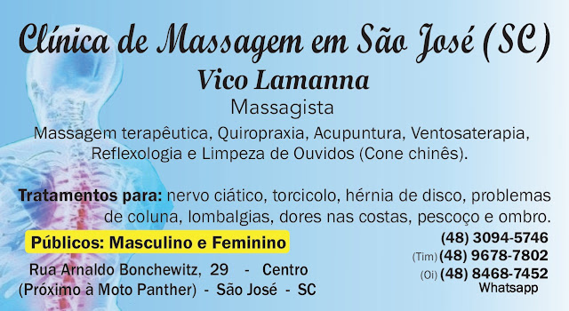 Vico Massagista, São José SC, (48) 3094-5746 - Massagem Terapêutica, Massoterapia, Quiropraxia e Acupuntura