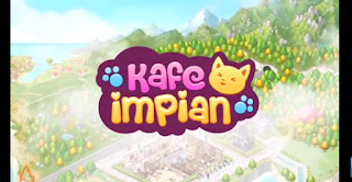kafe impian apk version 1.2.6