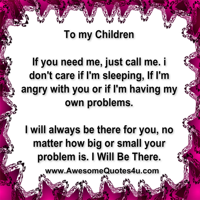 My Children Quotes: Awesome Quotes: To My Children