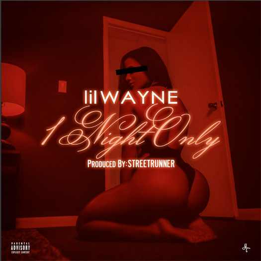 portada cover cancion single streetrunner lil wayne one night only cdq mastered song