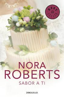 Sabor a ti 3, Nora Roberts