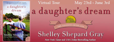(Review |Excerpt | Giveaway} A Daughter's Dream (The Charmed Amish Life #2) – Shelley Shepard Gray