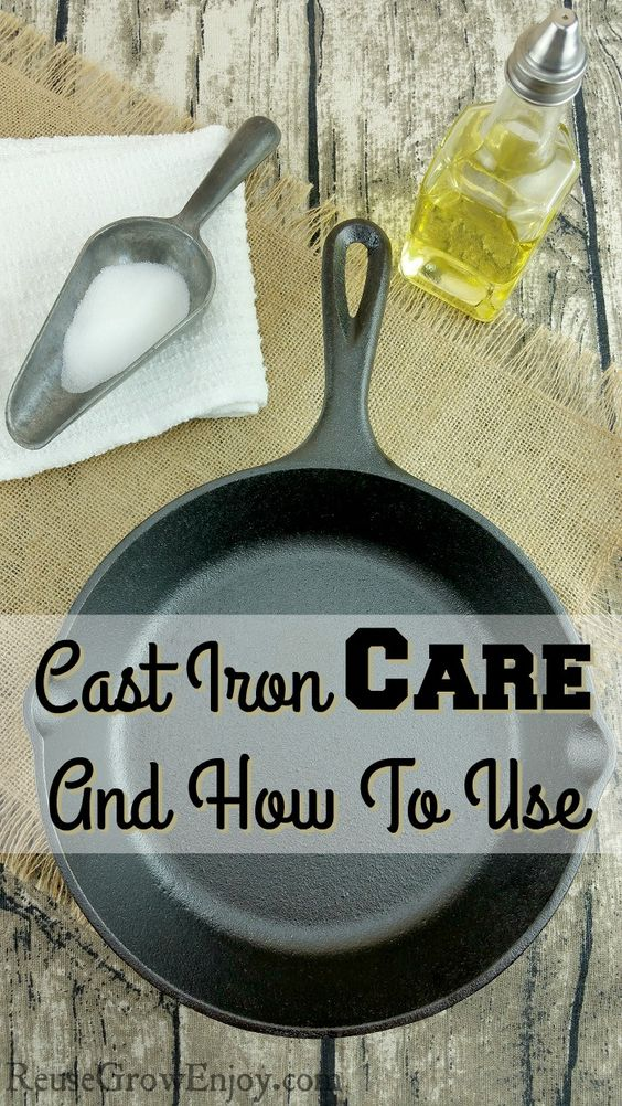 Cast Iron Care And How To Use