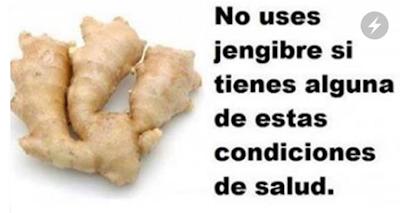NUNCA CONSUMA EL JENGIBRE SI USTED TIENE ALGUNAS DE ESTAS SITUACIONES ... PUEDE CAUSAR PROBLEMAS GRAVES DE SALUD !!