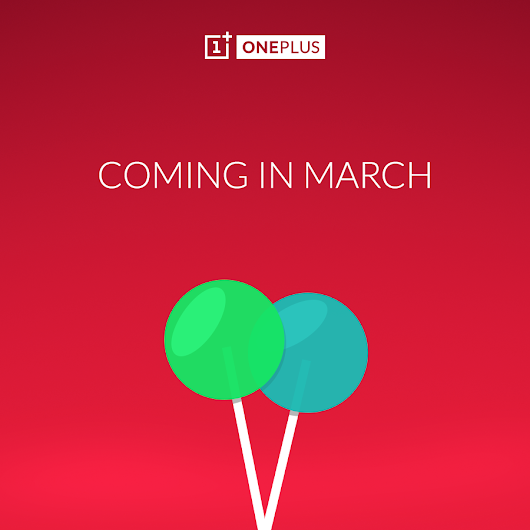 Lollipop for OnePlus One coming in March