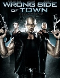 Wrong Side Of Town | Bmovies