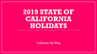 Title Image: 2019 State Of California Paid Holidays