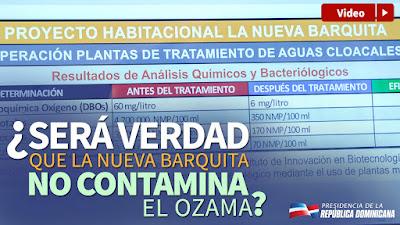 VIDEO: ¿Será verdad que la Nueva Barquita no contamina el Ozama?