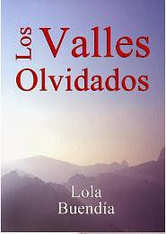 Los valles olvidados - Lola Buendía