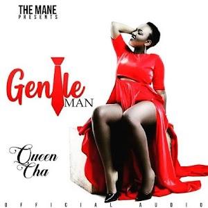 Download Mp3 | Queen Cha - Gentleman