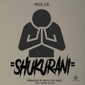 Download Audio   Marlaw - Shukurani
