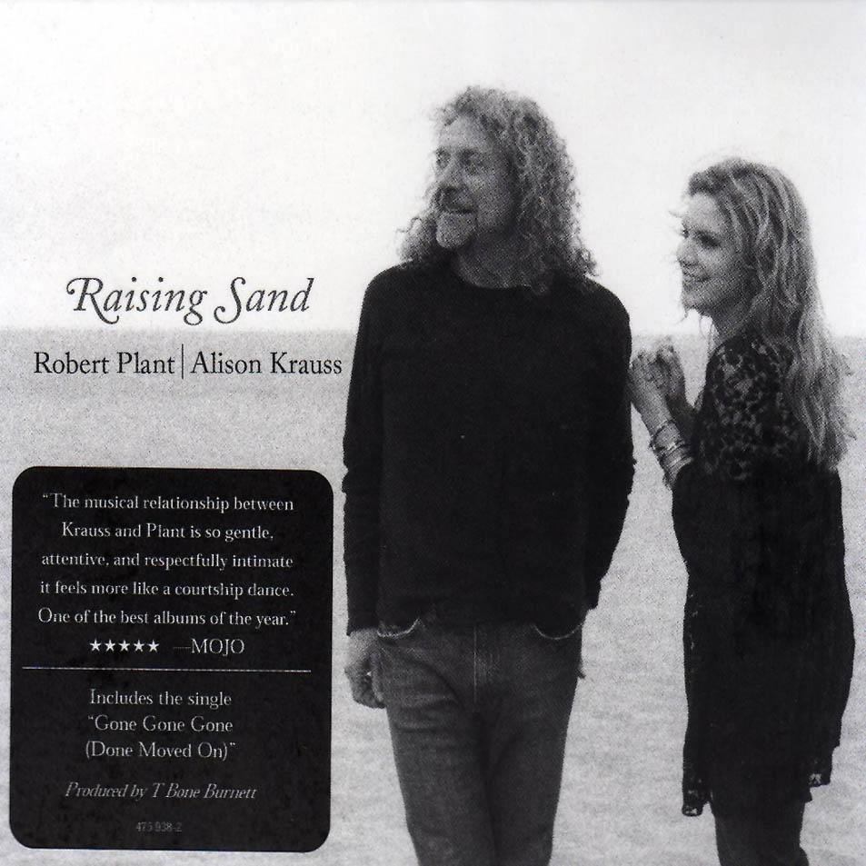 My Kingdom for a Melody: Alison Krauss & Robert Plant ... Raising Sand Robert Plant And Alison Krauss