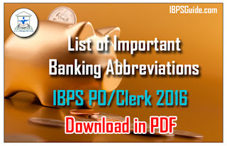 List of Important Banking Abbreviations for IBPS PO/Clerk -