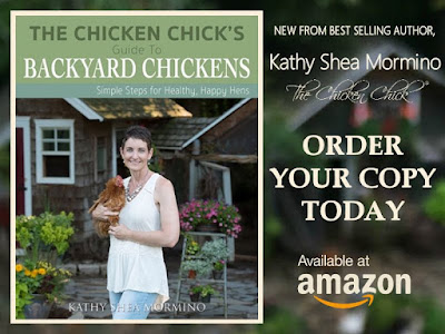 The Chicken Chick's Guide to Backyad Chickens, Simple Steps for Healthy, Happy Hens