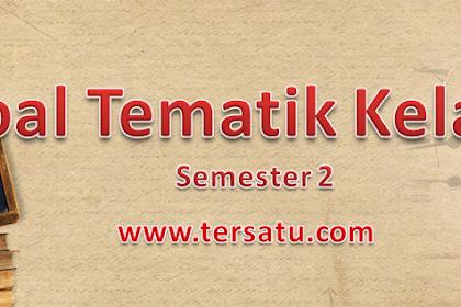 Soal Soal Ulangan Harian Kelas 4 Tematik Tema 6 7 8 9 Semester 2 Kurikulum 2013