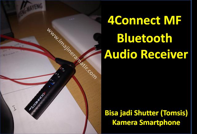 Dulu saya pernah mengulas perihal perangkat yang sanggup mengubah speaker kabel menjadi spea Cara Membuat Earphone Bluetooth dengan 4Connect MF Audio Receiver