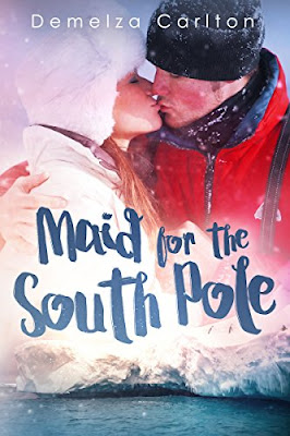 Book Review: Maid for the South Pole, by Demelza Carlton