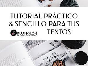Tutorial Práctico & Sencillo Para Tus Textos
