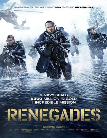 Poster of Movie Renegades 2017 English 300MB Web-DL 480p