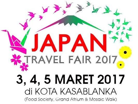 Jadwal Japan Travel Fair 2017 di Kota Kasablanka Terbaru