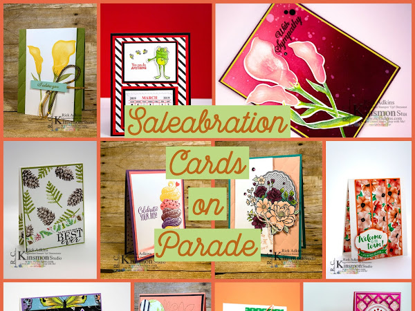 Last Day of Saleabration!  Saleabration Card Parade