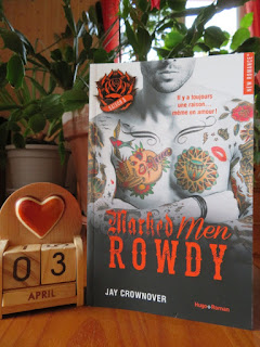 Marked Men, tome 5 : Rowdy de Jay Crownover