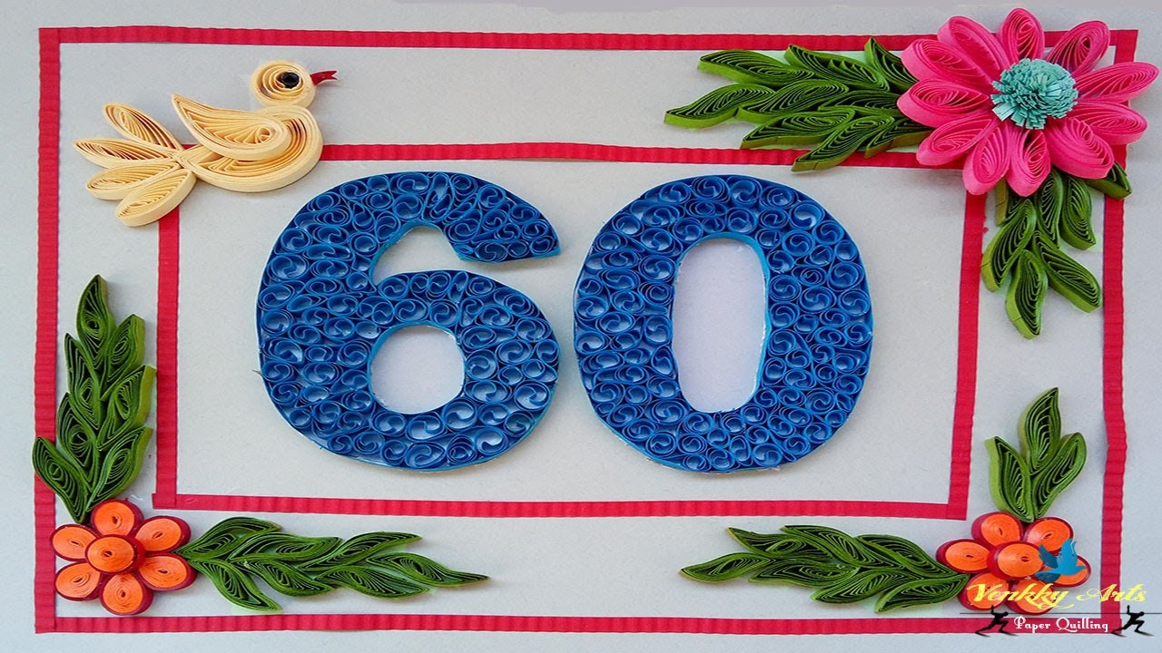 Paper Quilling 60th Wedding Anniversary Greeting Card Paper Quilling