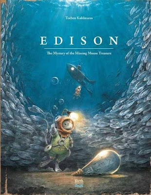 If you like Lindbergh or Armstrong, then you'll appreciate Kuhlmann's latest mouse edition: Edison. #Edison #NetGalley #PictureBook #ChildrensLit