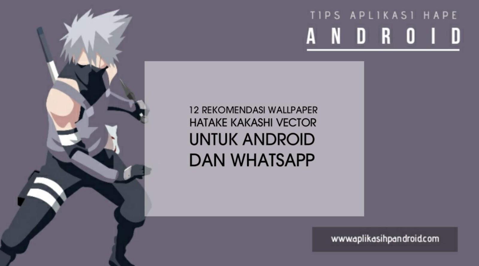 12 Rekomendasi Wallpaper hatake kakashi vector untuk Android dan Whatsapp